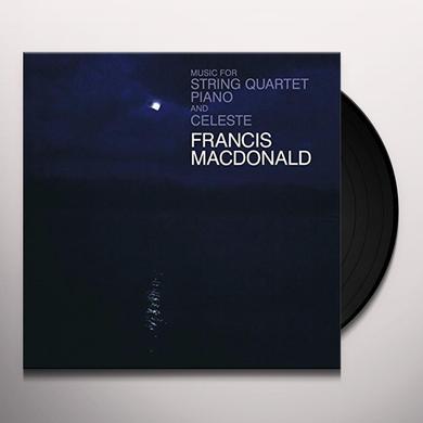 Francis Macdonald MUSIC FOR STRING QUARTET PIANO & CELESTE Vinyl Record - UK Release