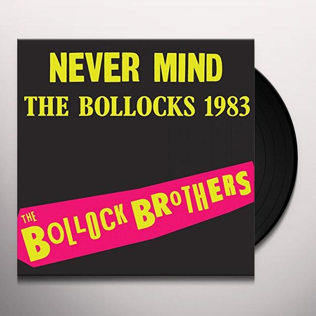 Bollock Brothers NEVER MIND THE BOLLOCKS Vinyl Record
