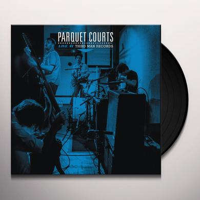 Parquet Courts LIVE AT THIRD MAN RECORDS Vinyl Record