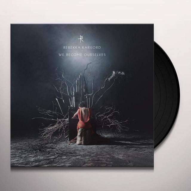 Rebekka Karijord WE BECOME OURSELVES Vinyl Record