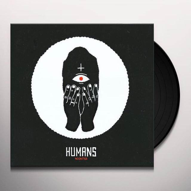 Humans NOONTIDE Vinyl Record