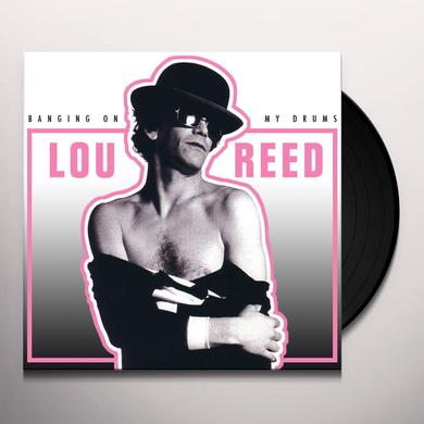Lou Reed BANGING ON MY DRUMS Vinyl Record