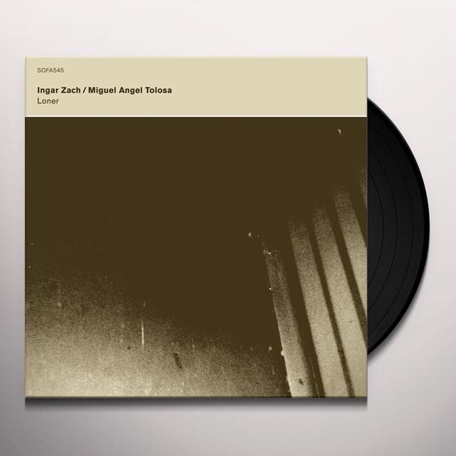 Ingar Zach & Miguel Angel Tolosa LONER Vinyl Record