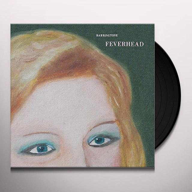 BARRINGTONE FEVERHEAD / FOXES & BRIMSTONE Vinyl Record - UK Import