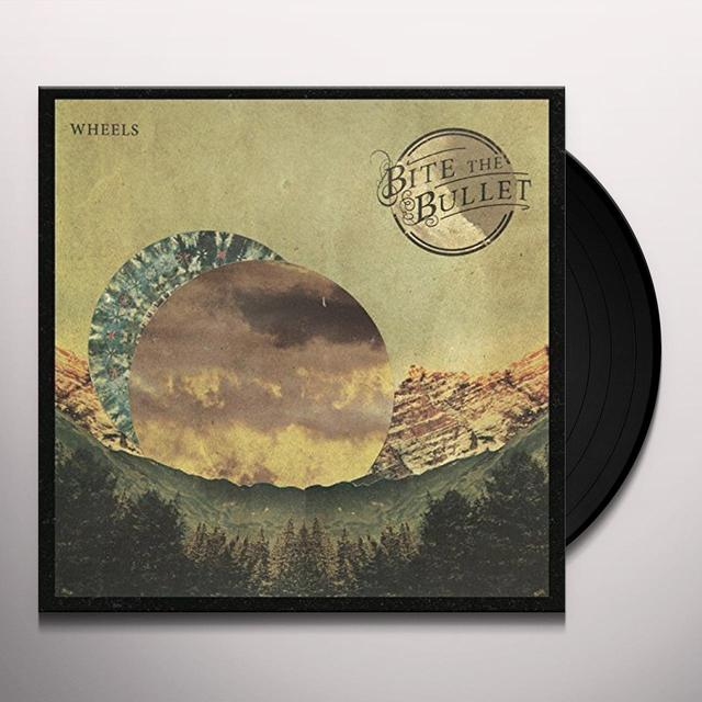 BITE THE BULLET WHEELS Vinyl Record - UK Import