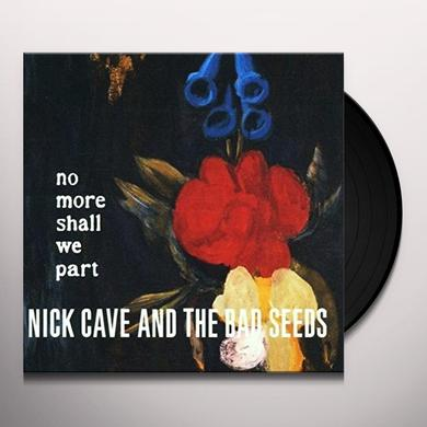 Nick Cave & The Bad Seeds NO MORE SHALL WE PART Vinyl Record