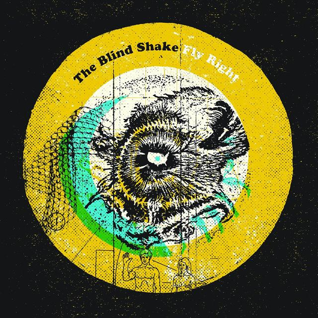 The Blind Shake FLY RIGHT Vinyl Record