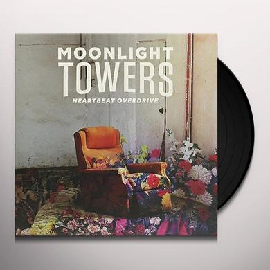 Moonlight Towers HEARTBEAT OVERDRIVE Vinyl Record