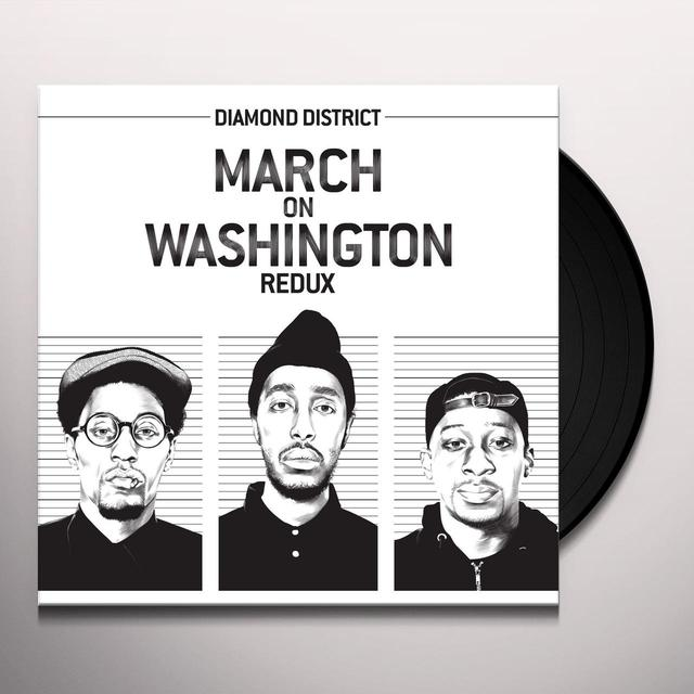 DIAMOND DISTRICT MARCH ON WASHINGTON REDUX Vinyl Record