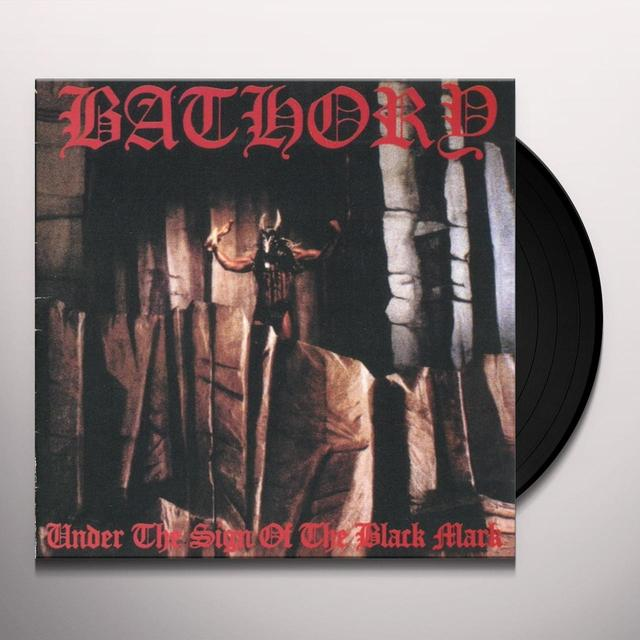 Bathory UNDER THE SIGN OF THE BLACK MARK Vinyl Record
