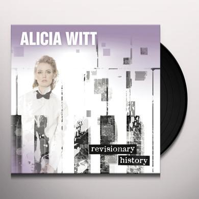 Alicia Witt REVISIONARY HISTORY Vinyl Record - Gatefold Sleeve, 180 Gram Pressing