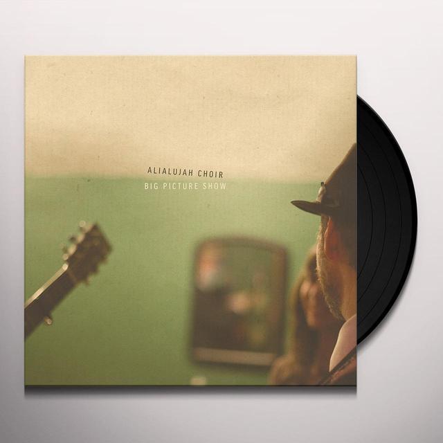 Alialujah Choir BIG PICTURE SHOW Vinyl Record