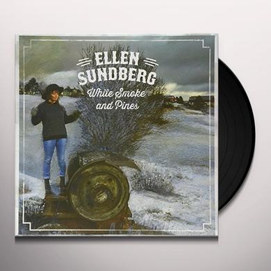 Ellen Sundberg WHITE SMOKE & PINES Vinyl Record