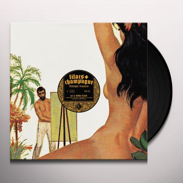 Lilacs & Champagne MIDNIGHT FEATURES 2: MADE FLESH Vinyl Record