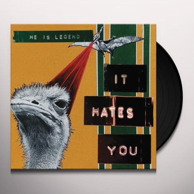 He Is Legend IT HATES YOU Vinyl Record