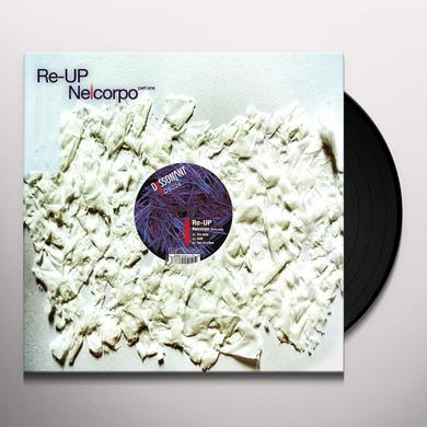 Re-Up NELCORPO (PART ONE) Vinyl Record