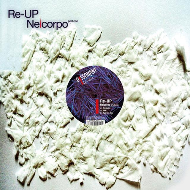 Re-Up NELCORPO (PART ONE) Vinyl Record
