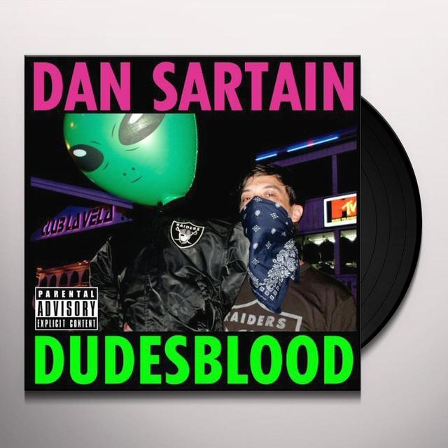 Dan Sartain DUDESBLOOD Vinyl Record