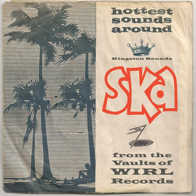 SKA FROM THE VAULTS OF WIRL RECORDS / VAR