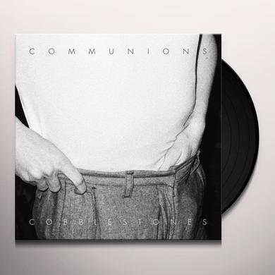 COMMUNIONS COBBLESTONES Vinyl Record