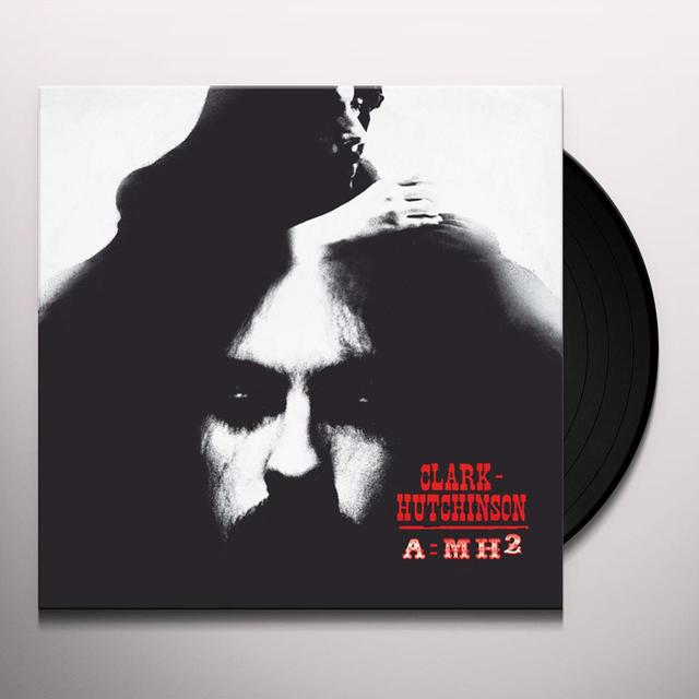 CLARK-HUTCHINSON A=MH2 Vinyl Record - w/CD