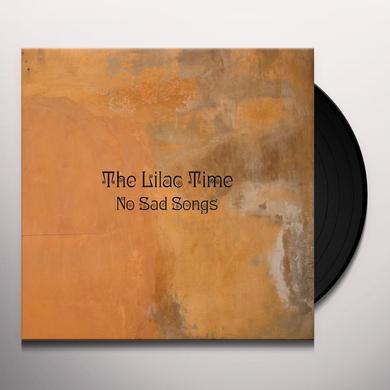 Lilac Time NO SAD SONGS Vinyl Record - w/CD