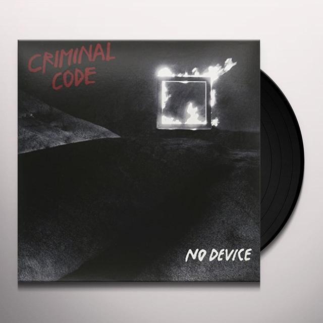 CRIMINAL CODE NO DEVICE Vinyl Record