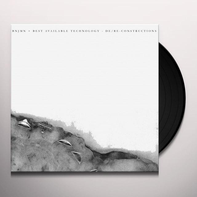 BNJMN & BEST AVAILABLE TECHNOLOGY DE / RE-CONSTRUCTIONS Vinyl Record