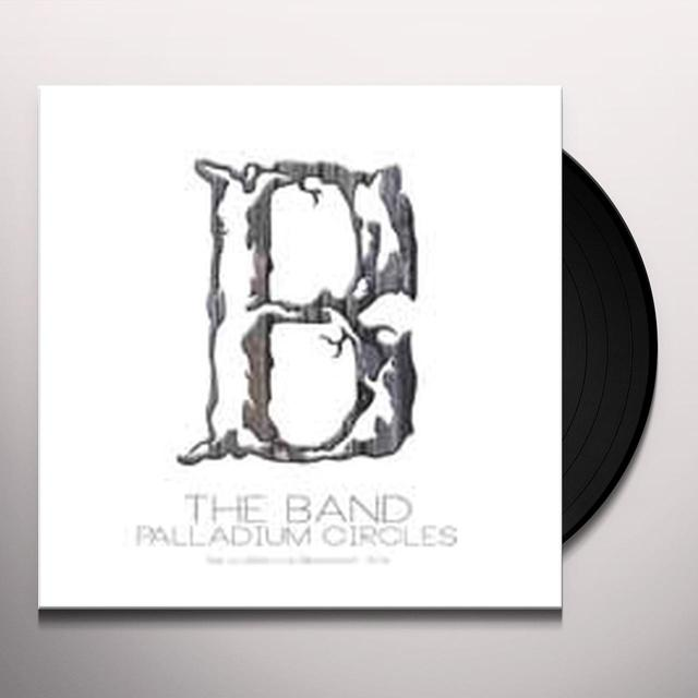 The Band PALLADIUM CIRCLES Vinyl Record - UK Release