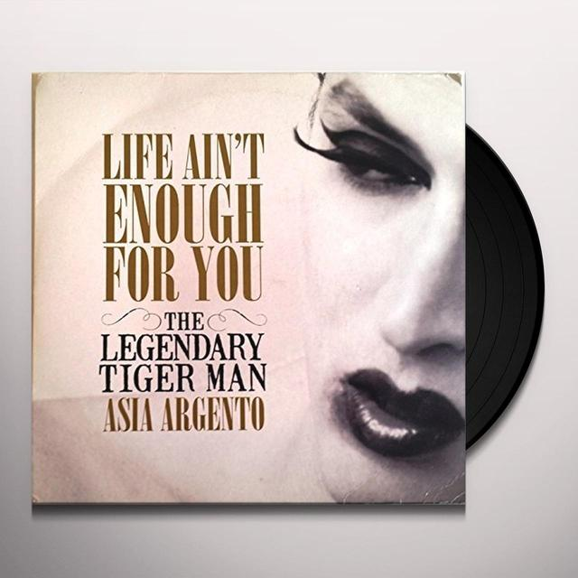 The Legendary Tigerman LIFE AINT ENOUGH FOR YOU Vinyl Record