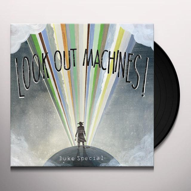 Duke Special LOOK OUT MACHINES Vinyl Record - UK Release