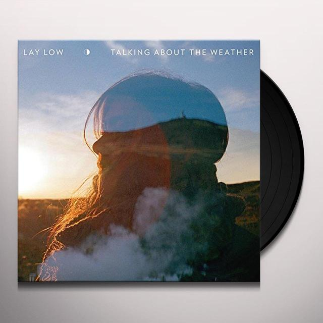 Lay Low TALKING ABOUT THE WEATHER Vinyl Record - UK Import