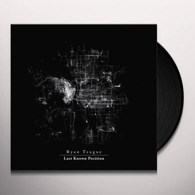 Ryan Teague LAST KNOWN POSITION Vinyl Record - UK Release