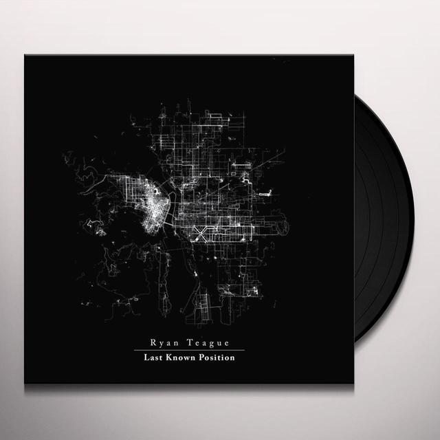 Ryan Teague LAST KNOWN POSITION Vinyl Record - UK Import