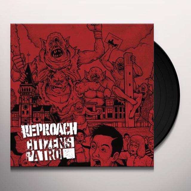 REPROACH / CITIZEN'S PATROL SPLIT Vinyl Record