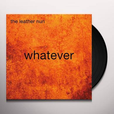 Leather Nun WHATEVER Vinyl Record