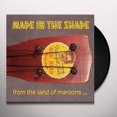 MADE IN THE SHADE FROM THE LAND OF MAROONS Vinyl Record