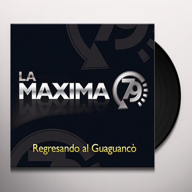 LA MAXIMA 79 REGRESANDO AL GUAGUANCO Vinyl Record