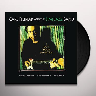 Carl Filipiak I GOT YOUR MANTRA Vinyl Record