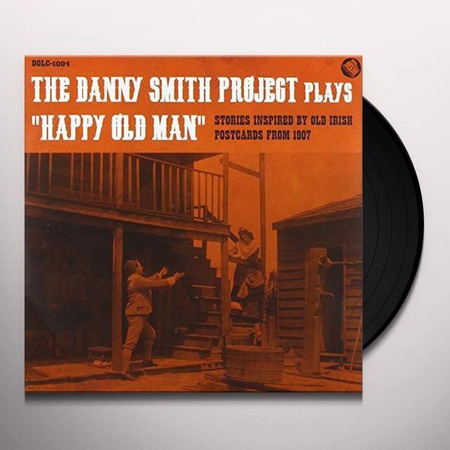 Danny Smith HAPPY OLD MAN Vinyl Record