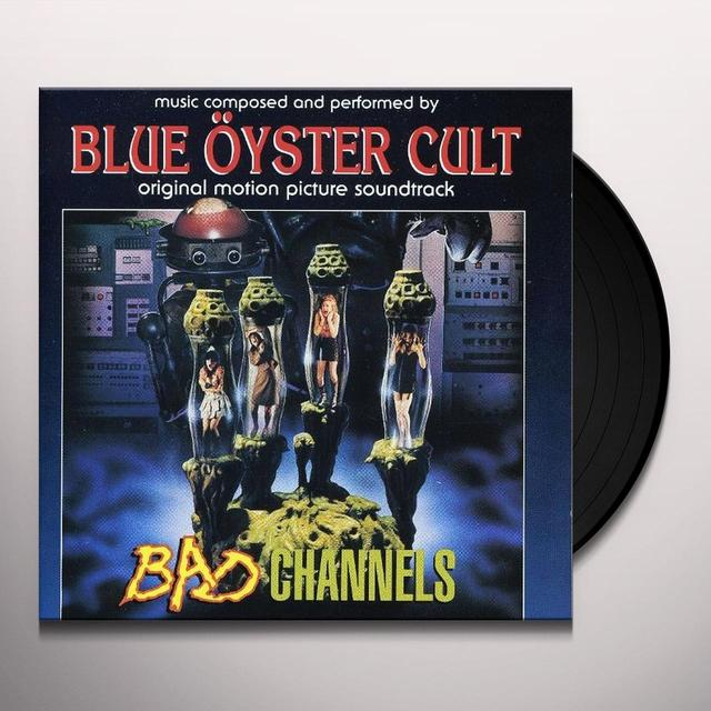 Blue Oyster Cult BAD CHANNELS / O.S.T. Vinyl Record