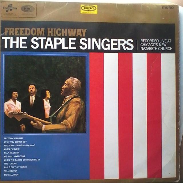 The Staple Singers FREEDOM HIGHWAY Vinyl Record