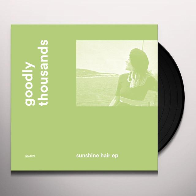 GOODLY THOUSANDS SUNSHINE HAIR (EP) Vinyl Record