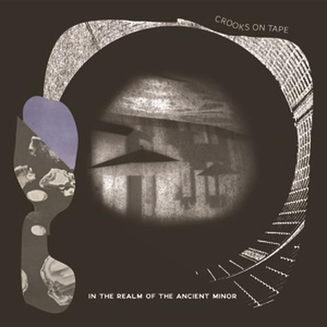 Crooks On Tape IN THE REALM OF THE ANCIENT MINOR Vinyl Record - Limited Edition