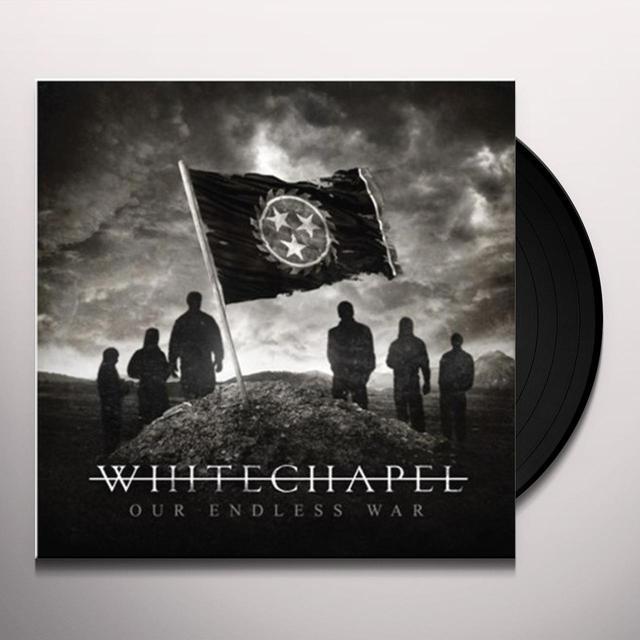 Whitechapel OUR ENDLESS WAR Vinyl Record - Holland Import