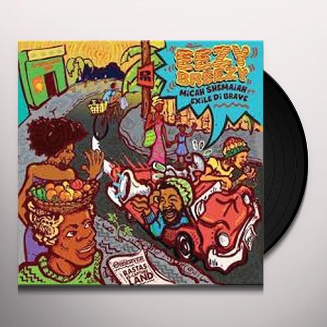 Micah Shemaiah EEZY BEEZY FEAT EXILE DE BRAVE Vinyl Record - UK Import