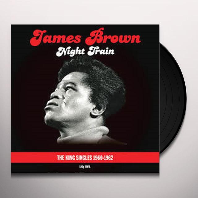 James Brown NIGHT TRAIN-KING SINGLES 60-62 Vinyl Record - UK Import