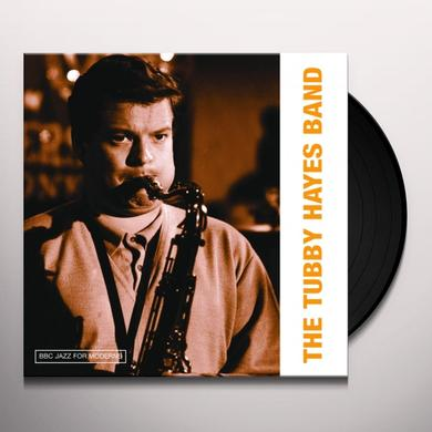 BBC JAZZ FOR MODERNS: THE TUBBY HAYES BAND Vinyl Record