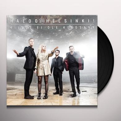 HALOO HELSINKI KIITOS EI OLE KIROSANA Vinyl Record