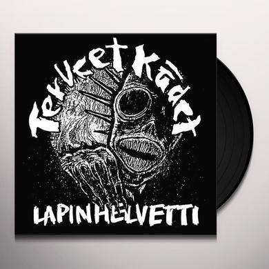 TERVEET KADET LAPIN HELVETTI Vinyl Record